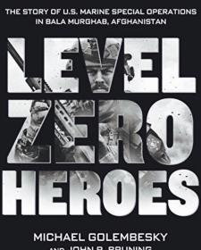 Level Zero Heroes——基层英雄 第一章:石头营,阿富汗